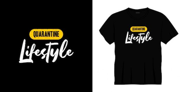 Quarantäne lebensstil typografie t-shirt design
