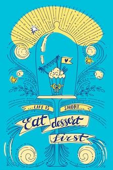 Quote: das leben ist kurz, zuerst dessert essen. illustration