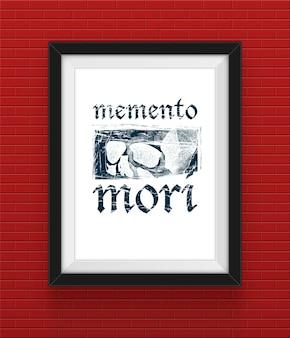 Rahmen auf der mauer mit memento mori inschrift