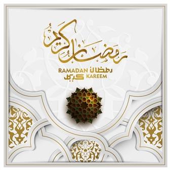 Ramadan kareem grußkarte islamisches musterdesign mit schöner arabischer kalligraphie