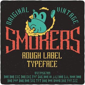 Raucher-label-schrift