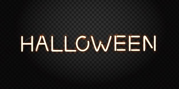 Realistische leuchtreklame der halloween-beschriftung für dekoration und abdeckung auf dem transparenten hintergrund. konzept der glücklichen halloween-partei.