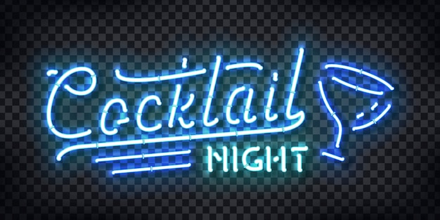 Realistische leuchtreklame des cocktail night-logos für schablonendekoration und -abdeckung auf dem transparenten hintergrund. konzept von kostenlosen getränken, happy hour und nachtclub.