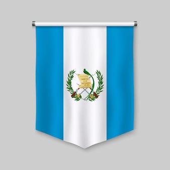 Realistischer wimpel 3d mit flagge von guatemala