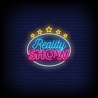 Reality show neon signs style text