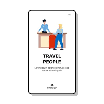 Reise-leute-checkout an der hotelrezeption vector. junge frau reisen menschen mit gepäck diskutieren mit der rezeptionsverwaltung an der lobby-schreibtisch. charaktere web-flache cartoon-illustration