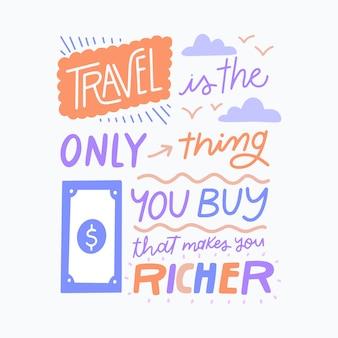 Reisen ist das einzige, was sie kaufen und macht sie reich schriftzug