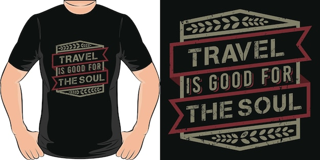 Reisen ist gut für die seele. einzigartiges und trendiges reise-t-shirt design