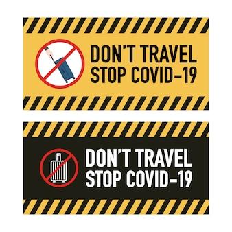 Reisen sie nicht beschilderungsdesign-konzept. stoppen sie covid-19 coronavirus novel coronavirus (2019-ncov).