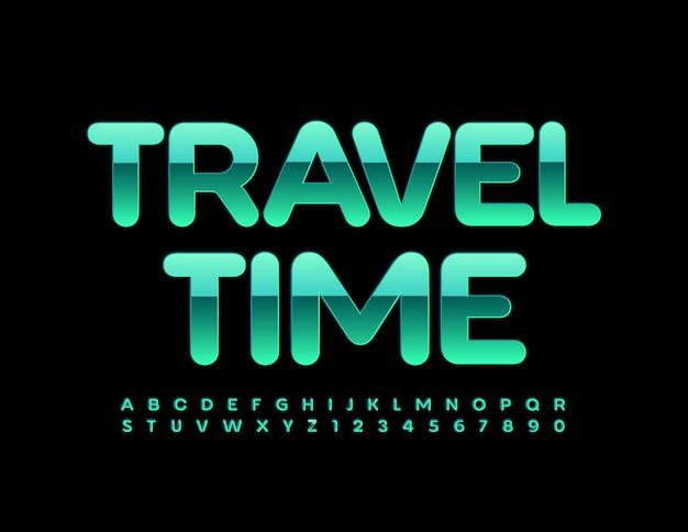 Reisezeit glänzend grün schriftart metallic alphabet buchstaben und zahlen eingestellt
