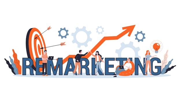 Remarketing-konzeptillustration. geschäftsstrategie oder kampagne zur umsatzsteigerung. idee der werbung und verkaufsförderung.
