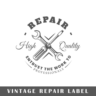 Reparaturetikett isoliert auf weißem hintergrund. element. vorlage für logo, beschilderung, branding.