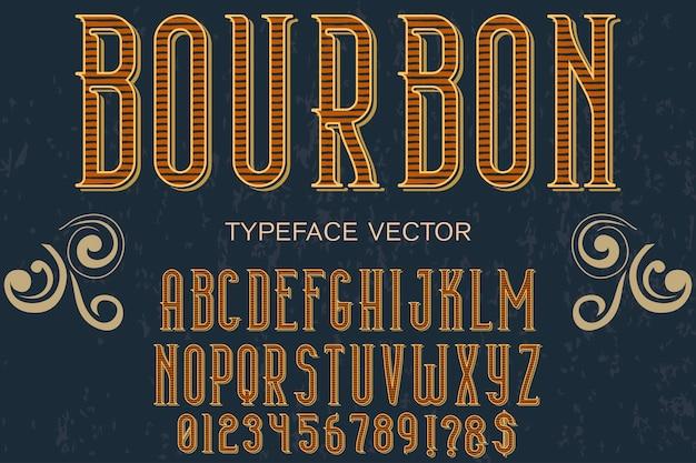 Retro alphabet mit wort bourbon gesetzt