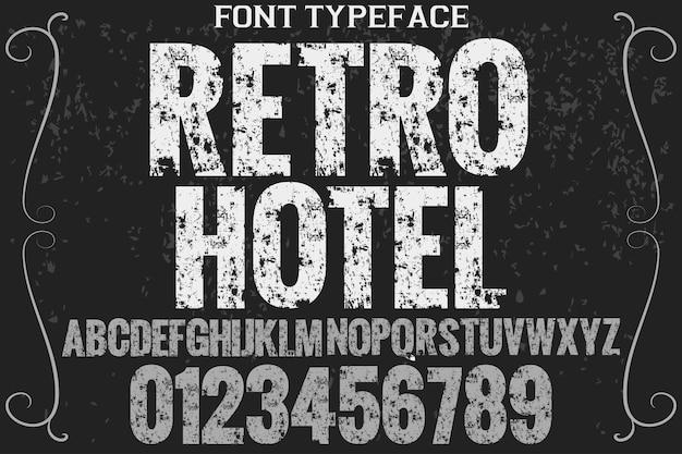 Retro alphabetschrifttypographie-schriftart-designhotel
