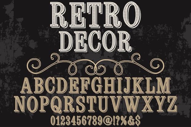 Retro dekor der vintagen grafischen art der typografie alphabetischen