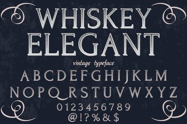 Retro schrifttyp design whisky elegant