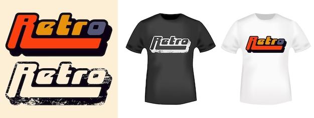 Retro-typografie für t-shirt, briefmarke, t-shirt-druck, applikation, modeslogan, abzeichen, etikettenkleidung, jeans oder andere druckprodukte. vektor-illustration.