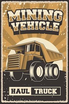 Retro vintage illustration vektorgrafik von mining vehicle fit für holzplakat oder beschilderung
