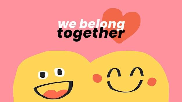 Romantischer zitatvorlagenvektor mit niedlichen gekritzel-emoticons gehören wir zusammen soziales banner social