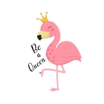 Rosa flamingo, in caron und mit einem ring am bein. mit be a queen-schriftzug, print für t-shirt, kleid, kleidung, tasse oder handyhülle. vektorabbildung eps10.