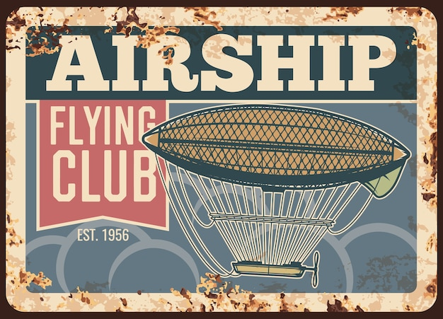 Rostige metallplatte des luftschiff-flugclubs, vintage-rostzinnschild.