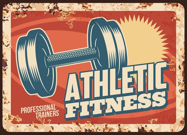 Rostige metallplatte für sportliche fitness, vintage-rostblechschild mit bodybuilding-hantelgewicht. trainingsgeräte für professionelle trainer.