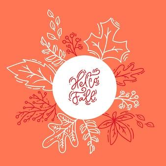 Roter kalligraphiebeschriftungstext hallo fall auf weißen und orange hintergrund