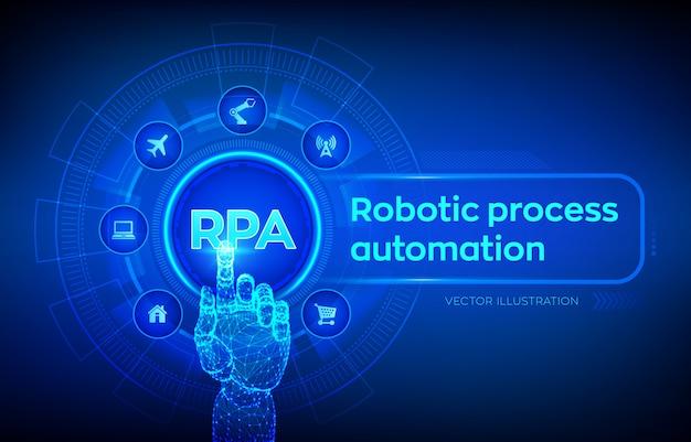 Rpa. innovations-technologiekonzept der roboterprozessautomatisierung auf virtuellem schirm. roboterhand, die digitale schnittstelle berührt.