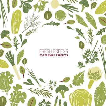 Runder rahmen aus grünpflanzen, salatblättern und kräutern auf weißem hintergrund. dekorative kulisse mit kreisförmigem rand bestand aus umweltfreundlichen bio-produkten. flache bunte vektorillustration.