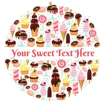 Rundes abzeichen mit eis, süßigkeiten, donuts und kuchen mit platz für ihren text. vektorillustration