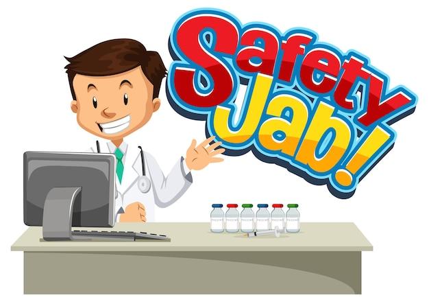 Safety jab-schrift mit einem männlichen arzt-cartoon-charakter
