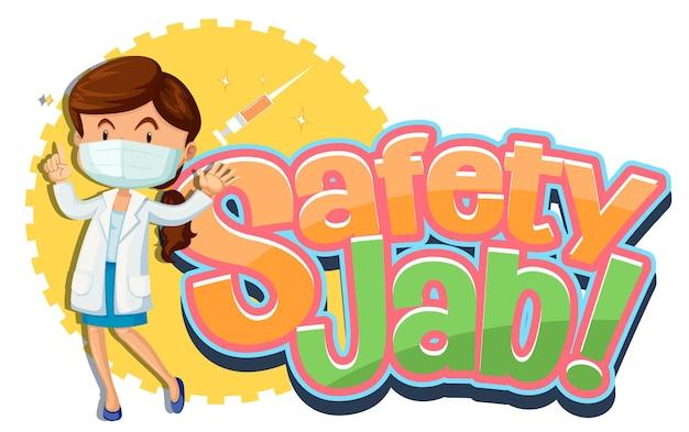 Safety jab-schrift mit einer ärztin trägt eine zeichentrickfigur mit medizinischer maske