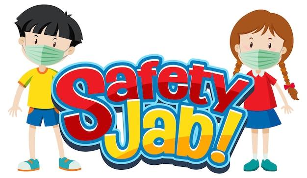 Safety jab-schrift mit kindern trägt medizinische maske-cartoon-figur
