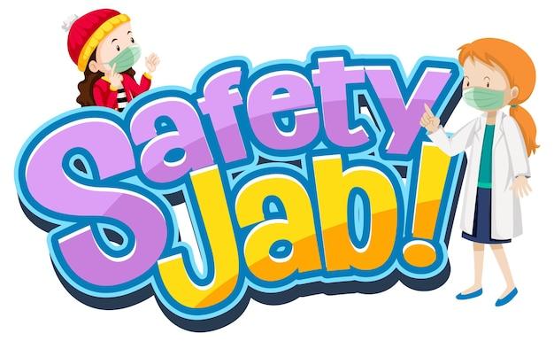Safety jab-schrift mit zeichentrickfigur trägt medizinische maske