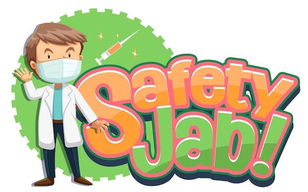 Safety jab-schriftart-banner mit einem männlichen arzt-cartoon-charakter