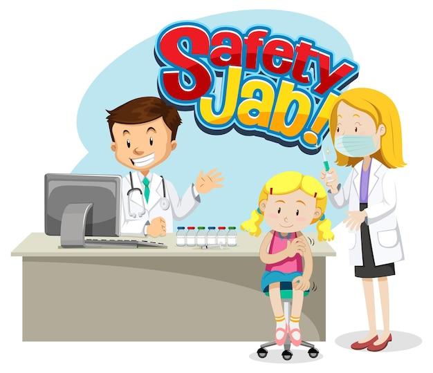 Safety jab-schriftart mit einem mädchen bekommt eine impfspritze und eine arzt-cartoon-figur