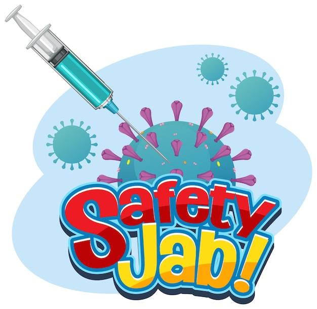 Safety jab-schriftart mit spritze und coronavirus-zeichenbanner