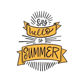 Sag hallo zur handgezeichneten bunten schriftzug-vektorillustration des sommers