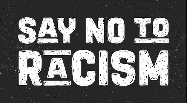 Sag nein zu rassismus. sms für protestaktion