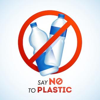 Sag nein zum verbot von plastikflaschen