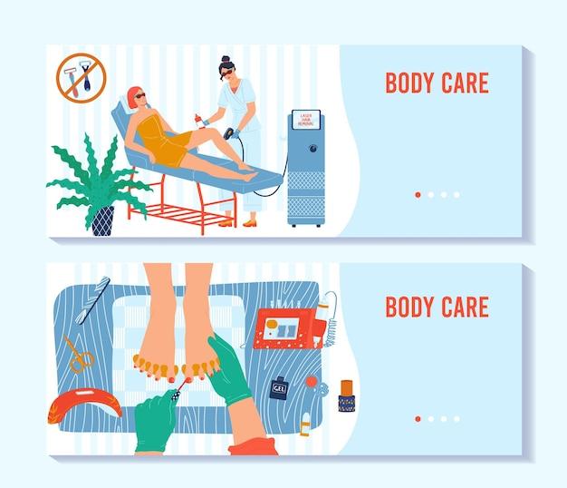 Salon-schönheitspflege für frauenkörper-banner-set vektor-illustration frau charakter erhalten spa-behandlung laser-haarentfernungsverfahren