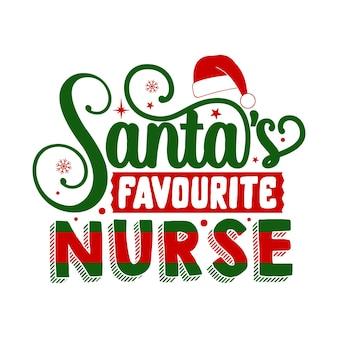 Santas lieblingskrankenschwester zitiert illustration premium vektoren