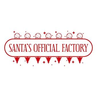 Santas offizielle fabrik weihnachtsstempelvorlage für handgemachte geschenke vektor-illustration