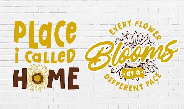 Satz niedliche und fantastische sonnenblumenzitat & motivationsdesign