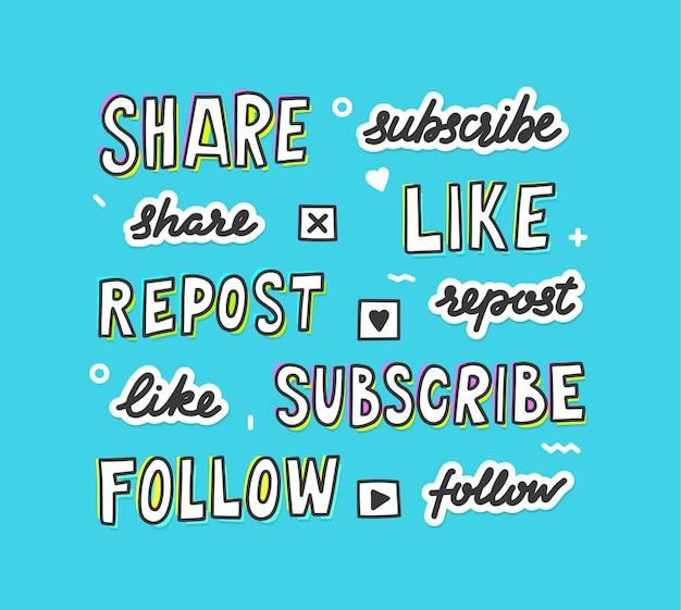 Satz von schreibelementen für social media. teilen, abonnieren, liken und reposten oder folgen sie schriftzug, handgeschriebene wörtersammlung für internet-blog oder website-design, isolierte schriftart. vektorillustration