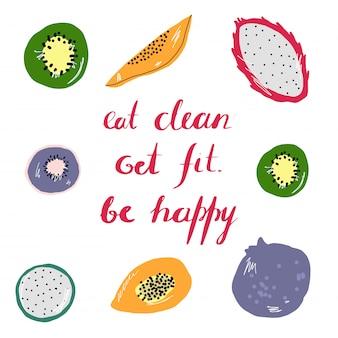 Sauber essen, fit werden, glücklich sein