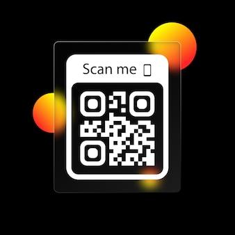 Scannen sie mich-symbol. qr-code für smartphone-symbol. qr-code für die zahlung. scannen sie mich mit dem smartphone-symbol. realistischer glasmorphismus-effekt mit transparenten glasplatten. vektor