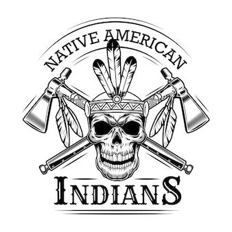 Schädelvektorillustration der amerikanischen ureinwohner. kopf des skeletts mit federhaarband, gekreuzten äxten und text. konzept der amerikanischen ureinwohner und indianer für embleme oder etikettenvorlagen