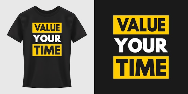 Schätzen sie ihre zeit typografie t-shirt design