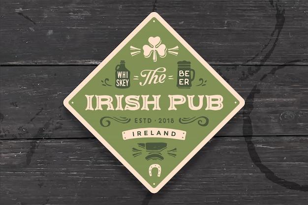 Schild für irish pub.